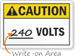 Caution Volts Write In Sign