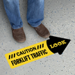 Caution Watch Out For Forklifts Look