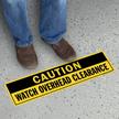 Caution Watch Overhead Clearance SlipSafe Floor Sign