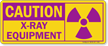 Caution: X-Ray Equipment Sign
