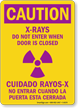 Caution X-Rays Bilingual Sign