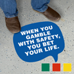 Chat Bubble - When You Gamble with Safety, You Bet Your Life