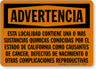 Spanish Warning Chemicals California Cancer Sign