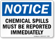 Notice Chemical Spills Reported Sign