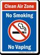 Clean Air Zone No Smoking, No Vaping Sign