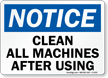 Notice: Clean All Machines After Using