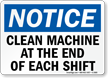 Clean Machine End Of Each Shift Sign