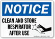Clean and Store Respirator After Use Sign