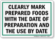 Mark Prepared Foods By Date Sign
