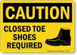 Closed Toe Shoes Required OSHA Caution Sign