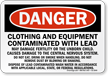 Clothing And Equipment Contaminated Danger Sign