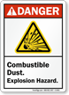 Combustible Dust Explosion Hazard ANSI Danger Sign