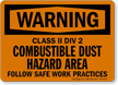 Class II Combustible Dust Hazard Area Sign