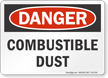 Combustible Dust OSHA Danger Sign