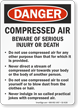 Compressed Air Beware Of Serious Injury OSHA Danger Sign