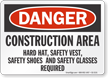 Construction Area OSHA Danger Sign