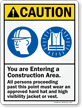 You Are Entering Construction Area Wear PPE Sign