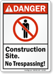 Construction Site No Trespassing ANSI Danger Sign