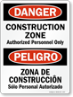 Bilingual Danger Construction Zone Authorized Personnel Sign