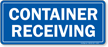 Container Receiving Sign