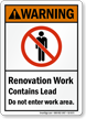 Renovation Work Contains Lead Do Not Enter Sign
