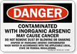 Contaminated With Inorganic Arsenic OSHA Danger Sign