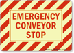 Conveyor Warning Sign