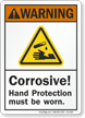 Corrosive Hand Protection Must Be Worn ANSI Warning Sign