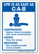 CPR Is C-A-B Compression, Airway, Breathing Sign