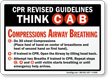 CPR Revised Guidelines Think C A B Sign