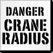 Crane Radius Danger Floor Stencil