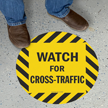 Watch For Cross Traffic SlipSafe™ Floor Sign