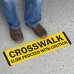 Crosswalk Slow Proceed with Caution SlipSafe™ Floor Sign