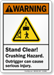 Crushing Hazard, Outrigger Can Cause Serious Injury Sign