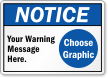 Custom ANSI Notice Sign