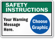 Custom Safety Instructions Sign