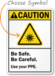 Custom Ansi Ultraviolet Light Use PPE Sign