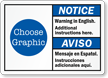 Custom Bilingual ANSI Notice Aviso Warning Sign