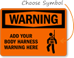 Warning:ADD YOUR BODY HARNESS WARNING HERE