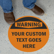 Custom Osha Warning Circular Floor Sign