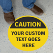 Custom Osha Caution Circular Floor Sign