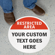 Custom Restricted Area Floor Sign