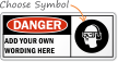 Custom OSHA Danger Sign