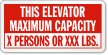 Custom This Elevator Maximum Capacity Sign