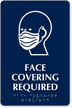 Custom Face Covering Required Braille Sign