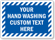 Custom Hand Washing Sign
