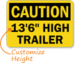 Custom OSHA Caution High Trailer Clearance Height Sign