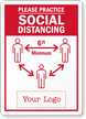 Custom Please Practice Social Distancing Sign with Logo