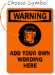Custom Warning Wear Face Protection Symbol Sign