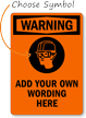 Custom Wear Head Eye Protection Warning Sign